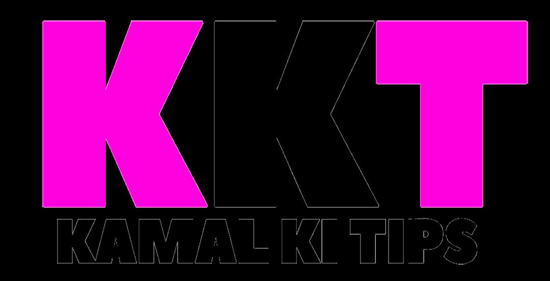 Kamal Ki Tips
